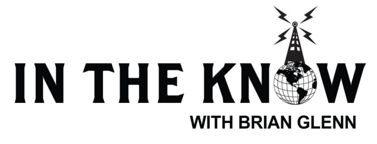 In the know with Brian Glenn Logo